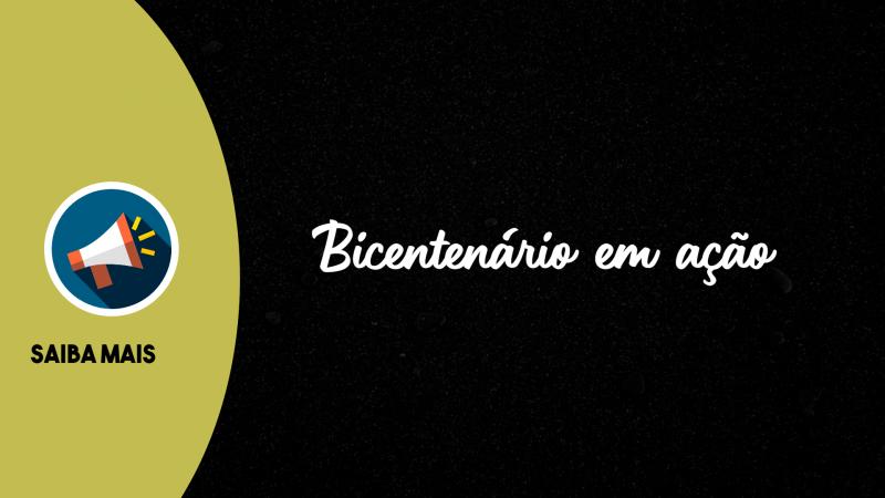 O Bicentenário em Ação – Informativo