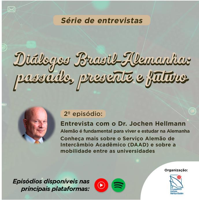 Segundo episódio da série do Instituto Martius-Staden: Diálogos Brasil-Alemanha
